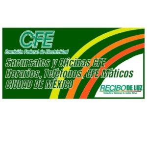 Sucursales-y-Oficinas-CFE-Horarios-Teléfonos-CFE Máticos-Ciudad-de-México
